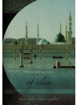 The Benefactors of Islam